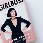 Girl Boss – The CEO of Nasty Gal